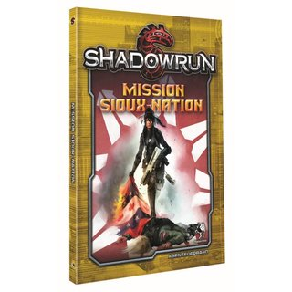 Shadowrun 5 - Mission Sioux Nation (SC)