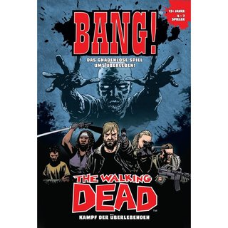 BANG! - The Walking Dead