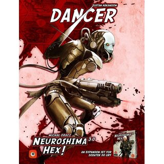 Neuroshima Hex 3.0 - Dancer (Expansion) (engl.)