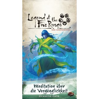 Legend of the 5 Rings LCG - Meditation über die...